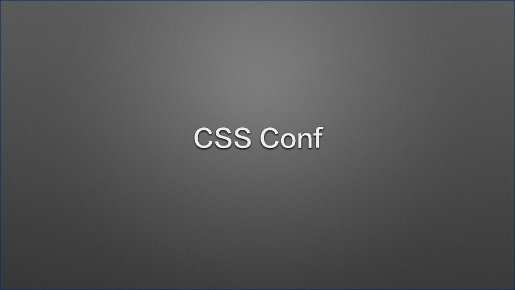 CSS Conf
