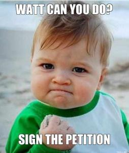 watt-can-you-do-sign-the-petition
