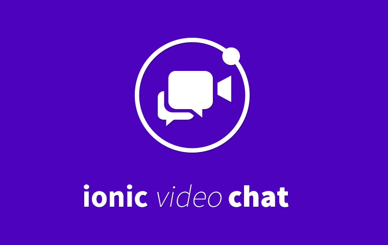 Ionic Video Chat