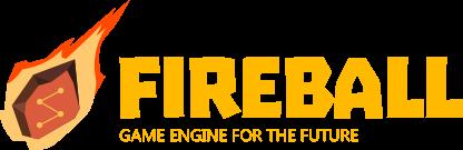 Fireball Game Engine