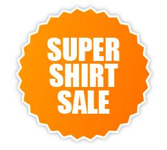 Super Shirt Sale!