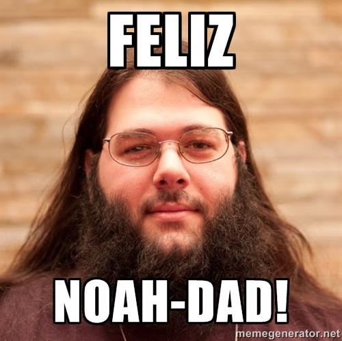 feliz-noah-dad