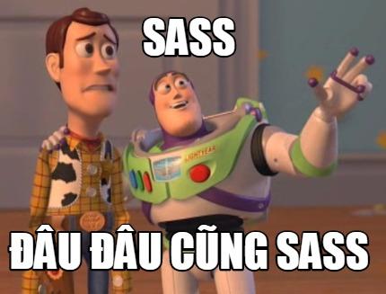 sass... sass everywhere