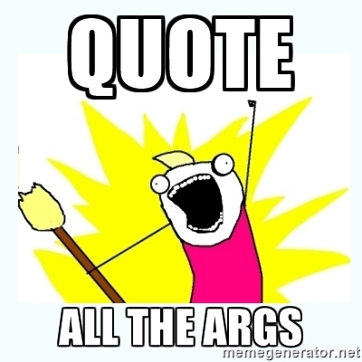 quote-all-the-args