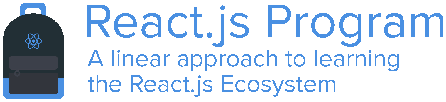 React.js Program – A linear approach to learning the React.js ecosystem!